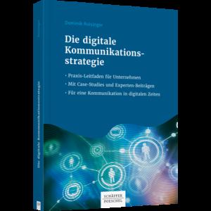 """Mein neues Fachbuch: """"Die digitale Kommunikationsstrategie"""""""
