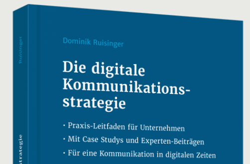 Digitale Kommunikationsstrategie - ein Praxisleitfaden von Dominik Ruisinger - für Stiftungen und für Unternehmen